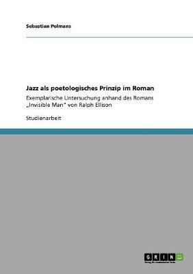 Jazz ALS Poetologisches Prinzip Im Roman (Paperback)