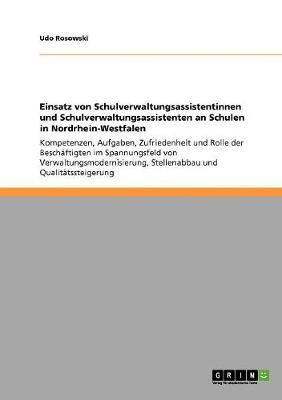 Einsatz Von Schulverwaltungsassistentinnen Und Schulverwaltungsassistenten an Schulen in Nordrhein-Westfalen (Paperback)