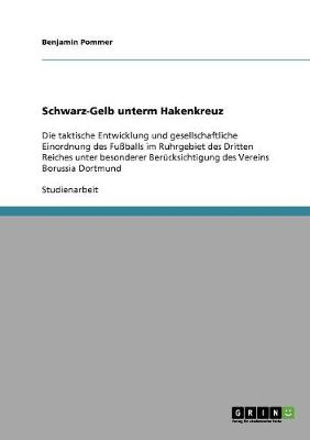 Schwarz-Gelb Unterm Hakenkreuz (Paperback)