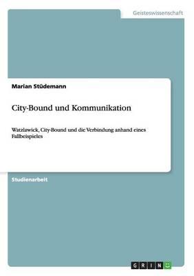 City-Bound Und Kommunikation (Paperback)
