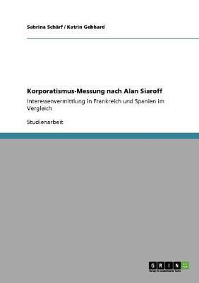Korporatismus-Messung Nach Alan Siaroff (Paperback)