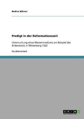 Predigt in Der Reformationszeit (Paperback)