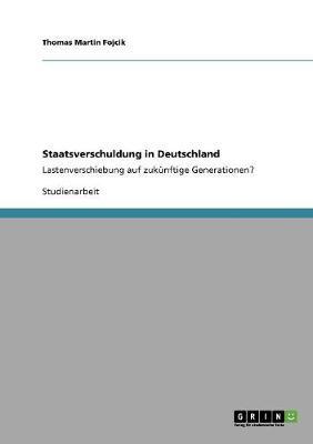 Staatsverschuldung in Deutschland (Paperback)