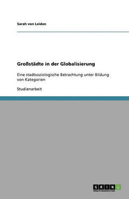 Gro st dte in Der Globalisierung (Paperback)