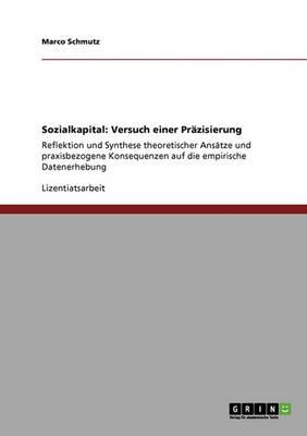 Sozialkapital: Versuch Einer Pr zisierung (Paperback)