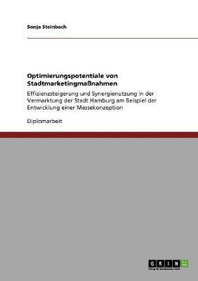 Optimierungspotentiale Von Stadtmarketingmanahmen (Paperback)