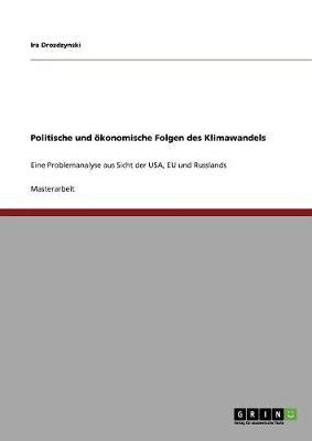 Politische Und Okonomische Folgen Des Klimawandels (Paperback)