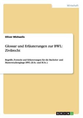 Glossar Und Erlauterungen Zur Bwl: Zivilrecht (Paperback)