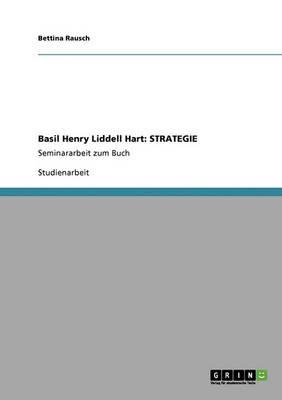 Basil Henry Liddell Hart: Strategie (Paperback)