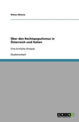 ber Den Rechtspopulismus in sterreich Und Italien (Paperback)