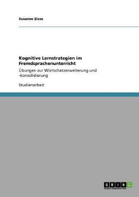 Kognitive Lernstrategien Im Fremdsprachenunterricht (Paperback)