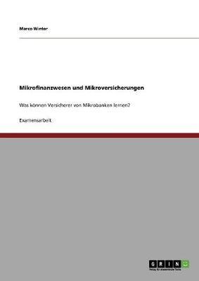 Mikrofinanzwesen Und Mikroversicherungen (Paperback)