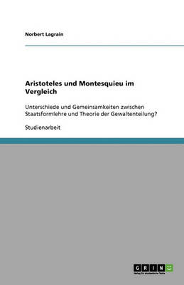 Aristoteles Und Montesquieu Im Vergleich (Paperback)