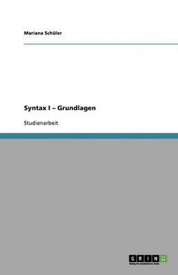 Syntax I - Grundlagen (Paperback)