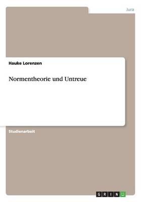 Normentheorie Und Untreue (Paperback)