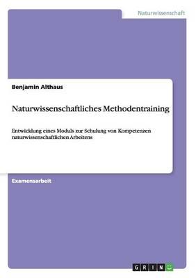 Naturwissenschaftliches Methodentraining (Paperback)