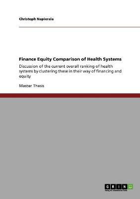 Finance Equity Comparison of Health Systems (Paperback)