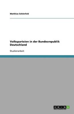 Volksparteien in Der Bundesrepublik Deutschland (Paperback)