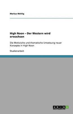 High Noon - Der Western Wird Erwachsen (Paperback)