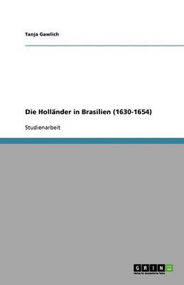 Die Hollander in Brasilien (1630-1654) (Paperback)