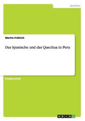Das Spanische Und Das Quechua in Peru (Paperback)