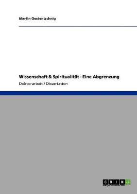 Wissenschaft & Spiritualit t - Eine Abgrenzung (Paperback)