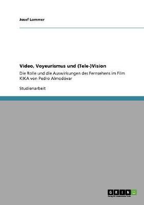 Video, Voyeurismus Und (Tele-)Vision (Paperback)