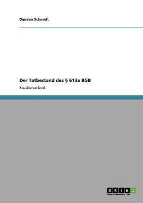 Der Tatbestand Des 613a Bgb (Paperback)