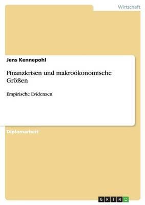 Finanzkrisen Und Makrookonomische Groen (Paperback)