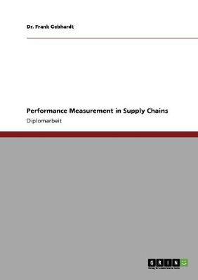Performance Measurement in Supply Chains (Paperback)