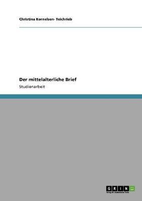 Der Mittelalterliche Brief (Paperback)