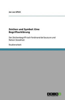Zeichen Und Symbol: Eine Begriffserklarung (Paperback)