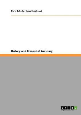History and Present of Judiciary (Paperback)
