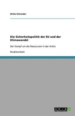 Die Sicherheitspolitik Der Eu Und Der Klimawandel (Paperback)