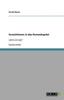 Investitionen in Das Humankapital (Paperback)