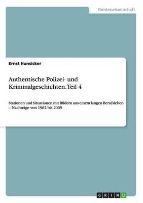 Authentische Polizei- Und Kriminalgeschichten (Paperback)