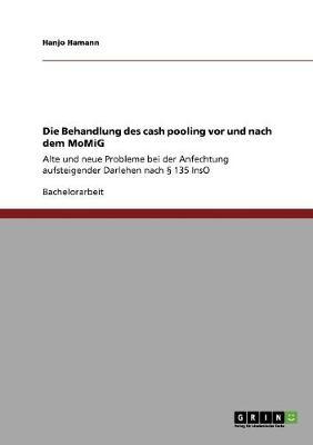 Die Behandlung Des Cash Pooling VOR Und Nach Dem Momig (Paperback)