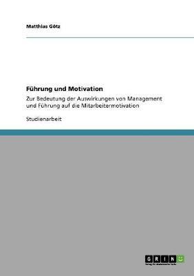 Fuhrung Und Motivation (Paperback)