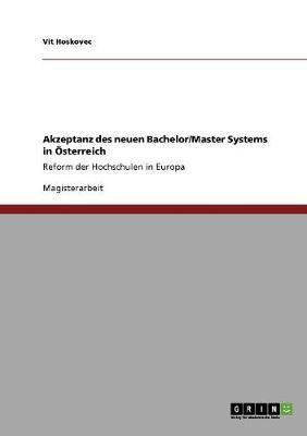 Akzeptanz Des Neuen Bachelor/Master Systems in sterreich (Paperback)
