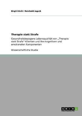 Therapie Statt Strafe (Paperback)