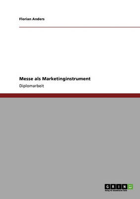 Messe ALS Marketinginstrument (Paperback)
