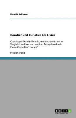 Horatier Und Curiatier Bei Livius (Paperback)