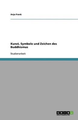 Kunst, Symbole Und Zeichen Des Buddhismus (Paperback)