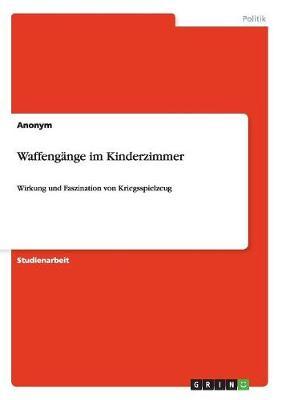 Waffengange Im Kinderzimmer (Paperback)