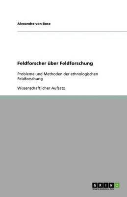 Feldforscher ber Feldforschung (Paperback)