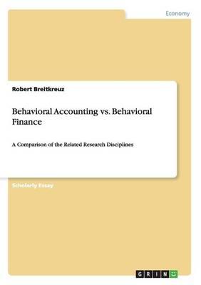 Behavioral Accounting vs. Behavioral Finance (Paperback)