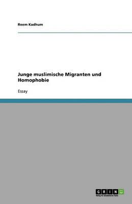Junge Muslimische Migranten Und Homophobie (Paperback)