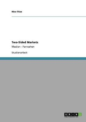 Two-Sided Markets (Paperback)