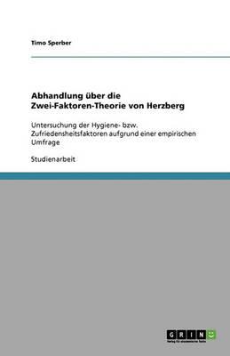 Abhandlung Uber Die Zwei-Faktoren-Theorie Von Herzberg (Paperback)