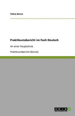 Praktikumsbericht Im Fach Deutsch (Paperback)